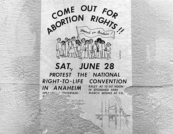 A sign advertising abortion rights for a protest against the National Right-to-Life Convention in Anaheim.