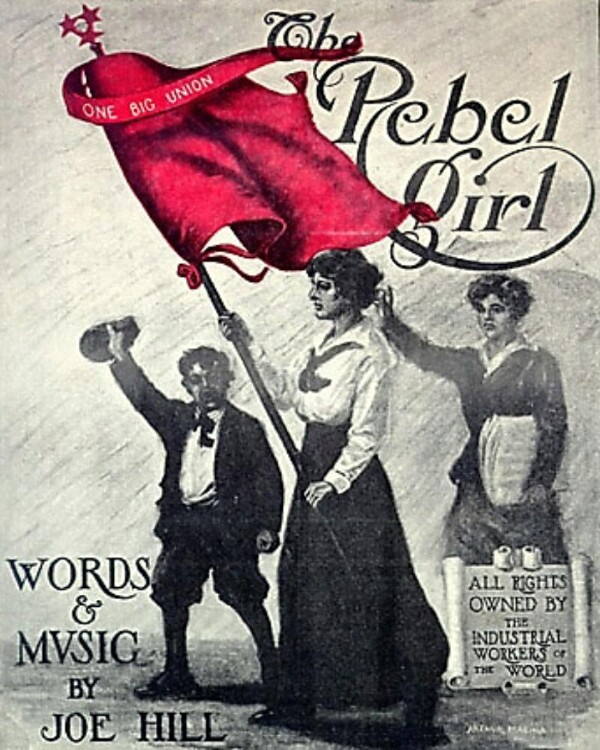 "1915 sheet music for Joe Hill's ""The Rebel Girl"""