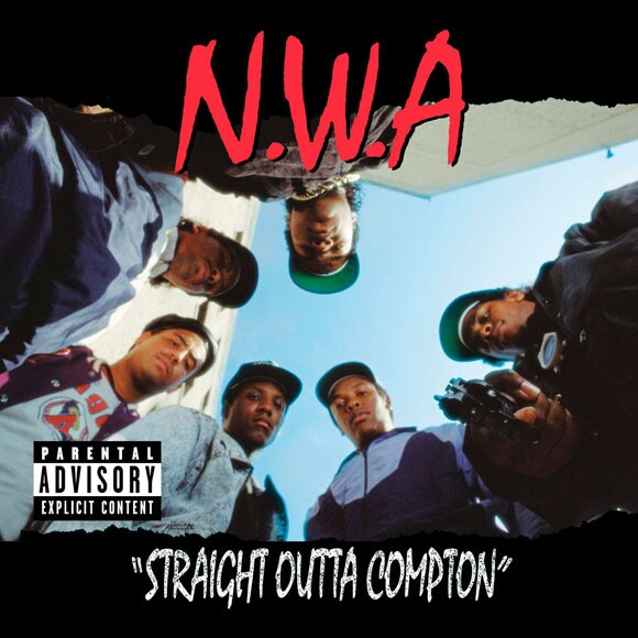'Straight Outta Compton' by N.W.A.