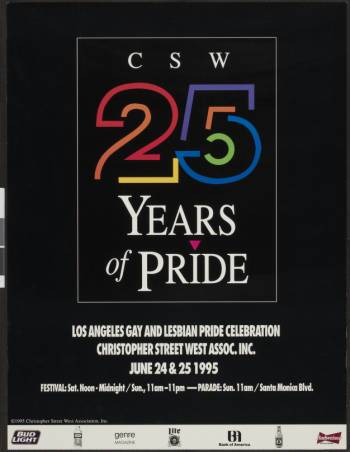 CSW: 25 years of pride poster from the Los Angeles gay & lesbian pride celebration, 1995. | Christopher Street West/Los Angeles, ONE National Gay and Lesbian Archives, USC Libraries