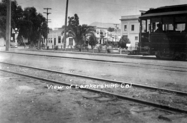 A view of Lankershim, Calif., circa 1911. Courtesy of the Photo Collection - Los Angeles Public Library.