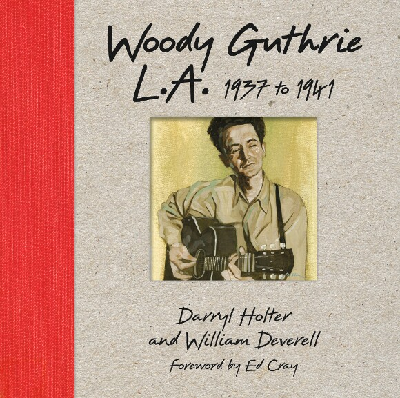 """Woody Guthrie L.A. 1937 to 1941"" book cover."