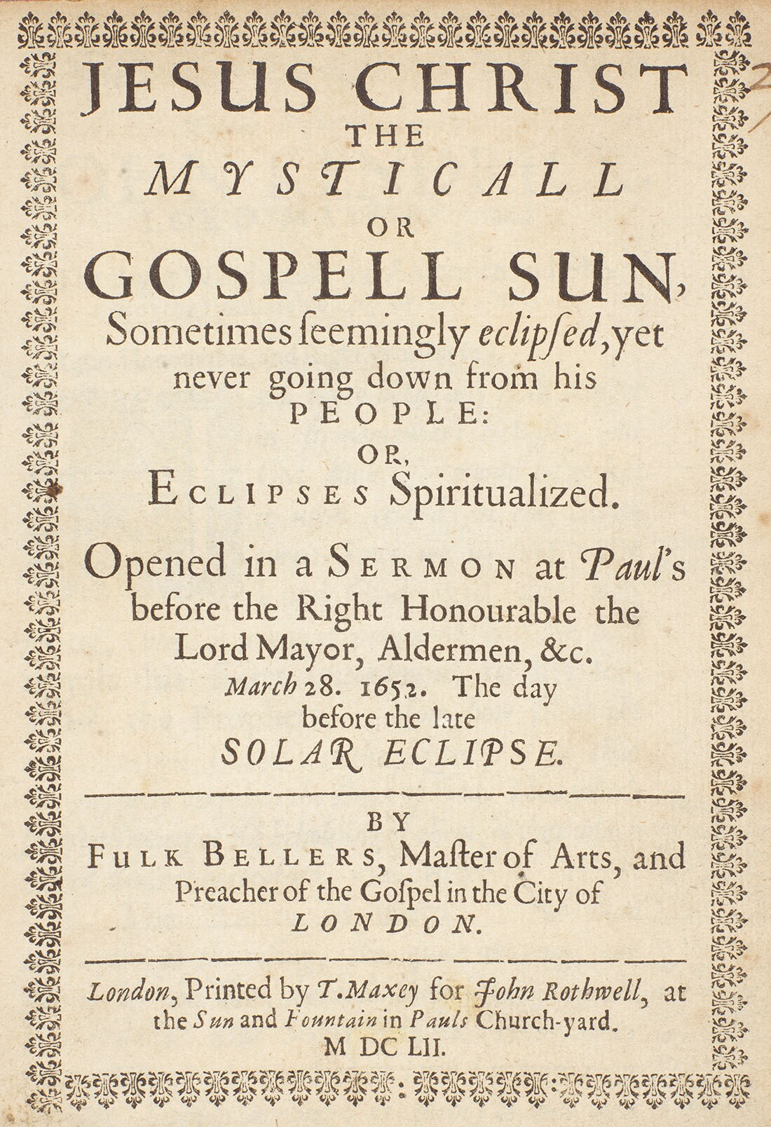 Fulk Bellers Jesus Christ the Mysticall or Gospell Sun, 1652 Enlargement from scan of original, 60 x 48 | Rare Book Collection, Huntington Library