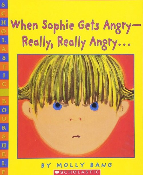 "Book cover of ""When Sophie Gets Angry — Really, Really Angry…"" written and illustrated by Molly Bang featuring an illustration of an angry-looking little girl's face. 