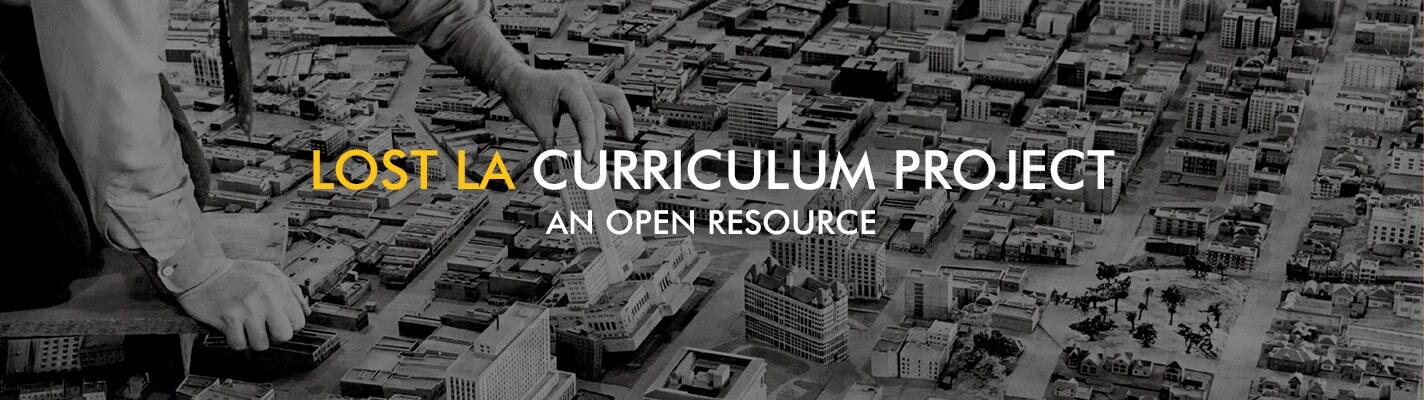 Lost LA Curriculum Project Header