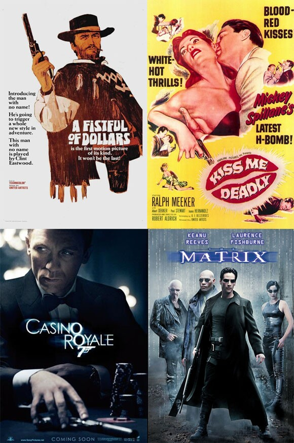 Clockwise from top left: Fistful of Dollars (UA, 1967), Kiss Me Deadly (UA, 1955), Casino Royale (MGM, 2006), The Matrix (Warner Bros., 1999)