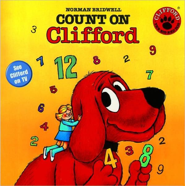 """Book cover of """"Count on Clifford"""" by Norman Bridwell"""