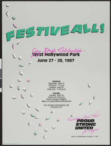 "Festiveall! Gay pride celebration: West Hollywood Park poster featuring the words ""June 27-28, 1987 Christopher Street West; proud, strong, united."" 