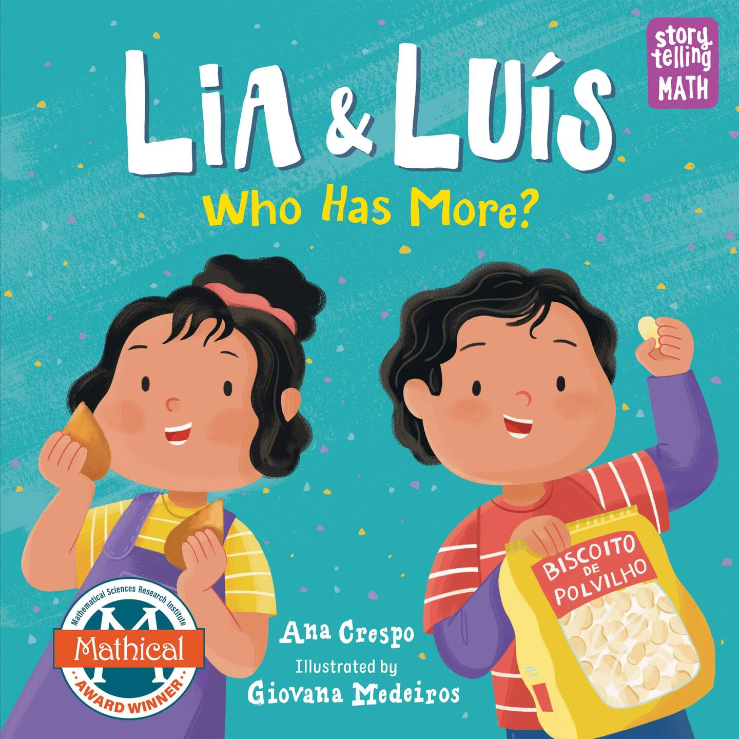 """Cover of """"Lia & Luis: Who Has More?"""" by Ana Crespo. It features illustrations of two small children eating snacks."""