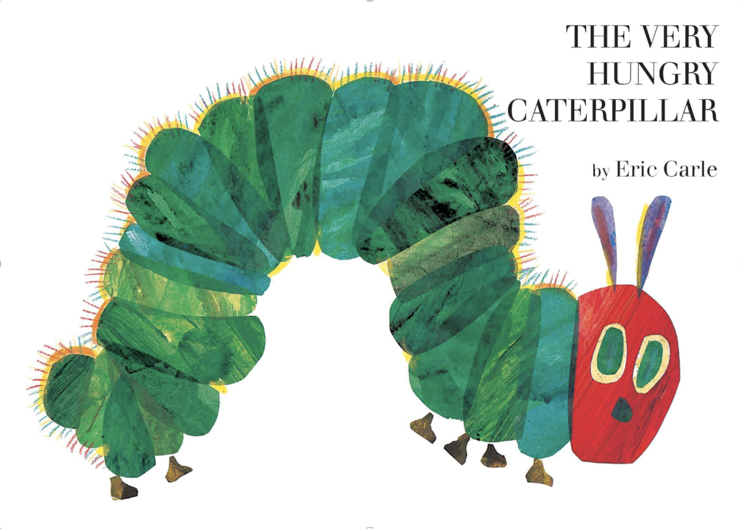 """Book cover of  """"The Very Hungry Caterpillar"""" by Eric Carle featuring a collage-style illustration of a green caterpillar with a red head."""