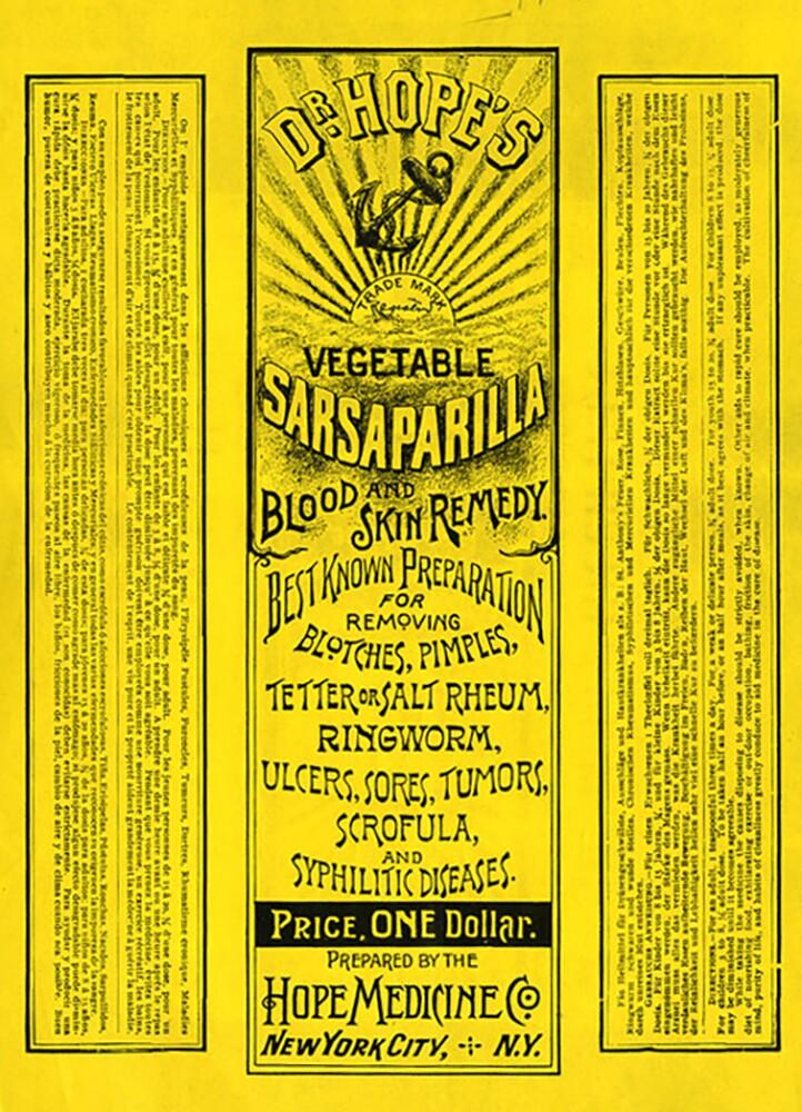 """Dr. Hope's Vegetable Sasparilla"" label, 1896 | California State Archives"