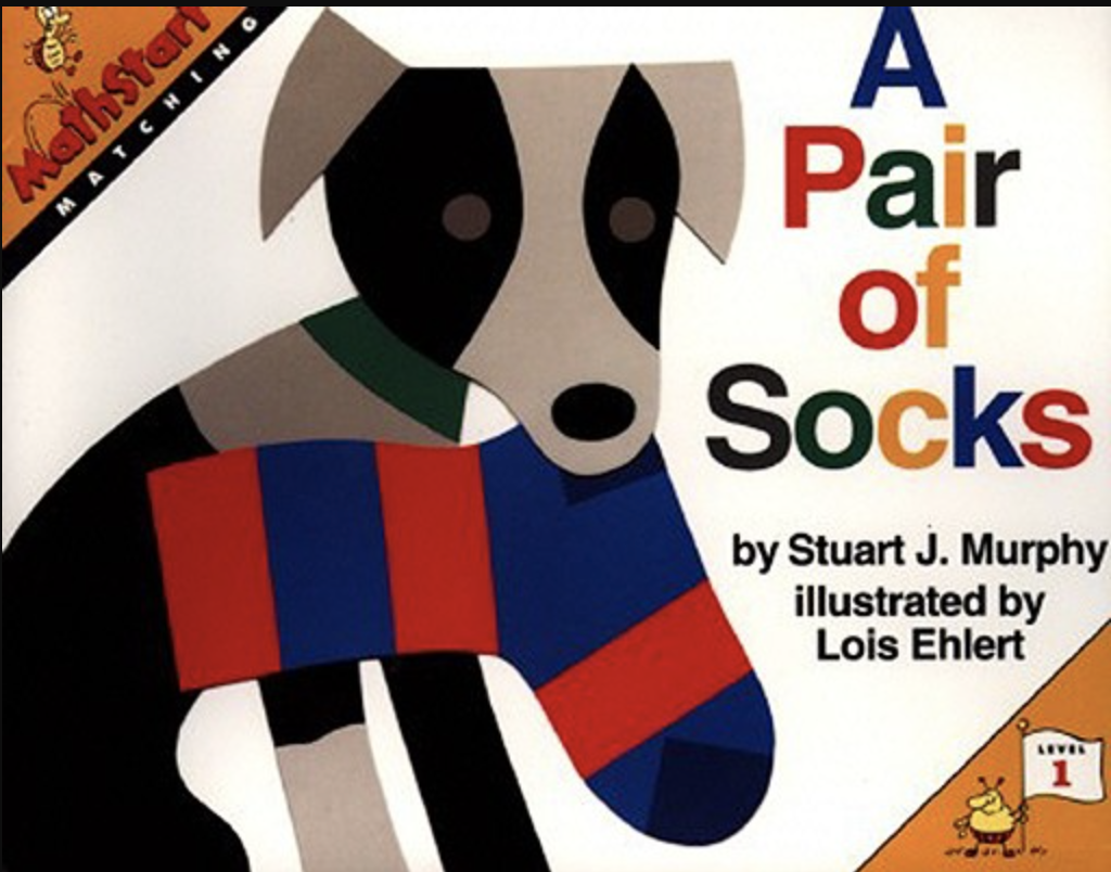 """A Pair of Socks"" written by Stuart J. Murphy and illustrated by Lois Ehlert"
