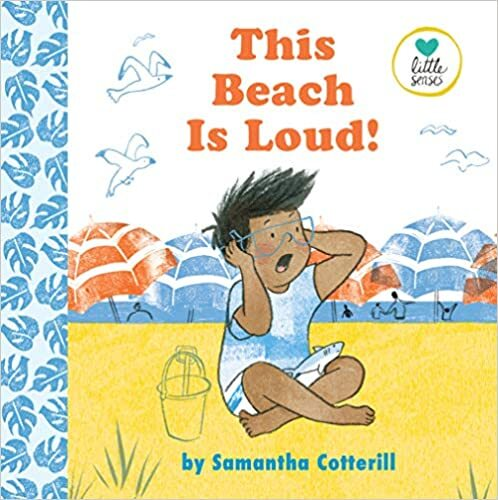 """Book cover of """"This Beach Is Loud!"""" featuring an illustration of a small boy at the beach holding his hands over his ears."""
