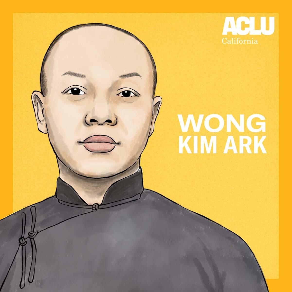 Portrait of Wong Kim Ark | Audrey Chan, ACLU SoCal
