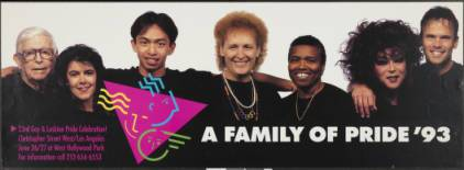 "A family of pride '93 poster for ""23rd gay & lesbian pride celebration!"" featuring Morris Kight, Connie Norman and Jewel Thais-Williams. 