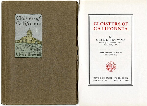 'Cloisters of California' | Courtesy of the California Historical Society