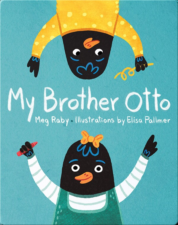 """Blue book cover of """"My Brother Otto,"""" features cartoon illustrations of two young crows dressed like small children on the top and bottom of the book."""
