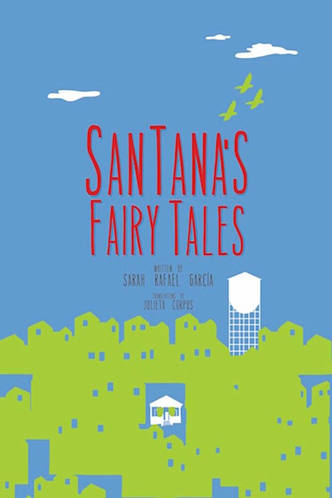 """SanTana's Fairy Tales"" by Sarah Rafael García book cover. | Courtesy of Sarah Rafael García"