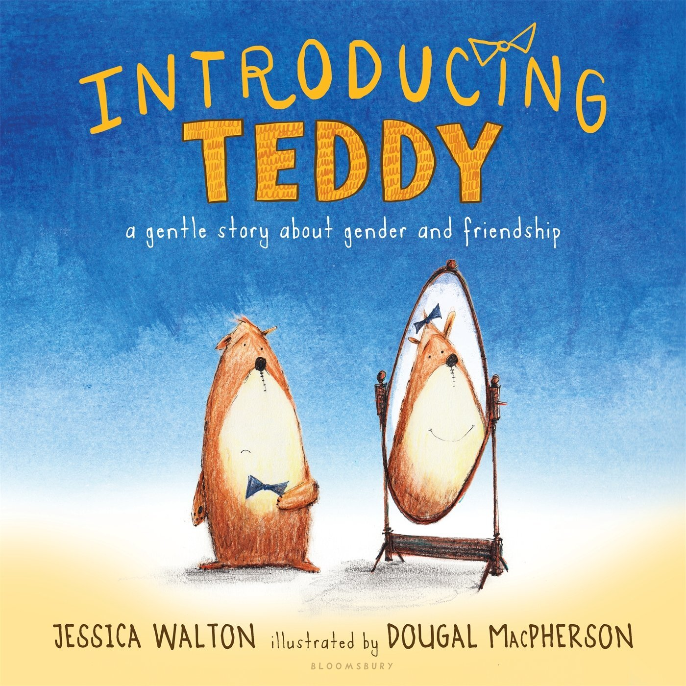 """Book cover of """"Introducing Teddy"""" written by Jessica Walton and illustrated by Dougal MacPherson featuring an illustration of a teddy bear with a frown looking at a feminine version of himself smiling in a mirror."""