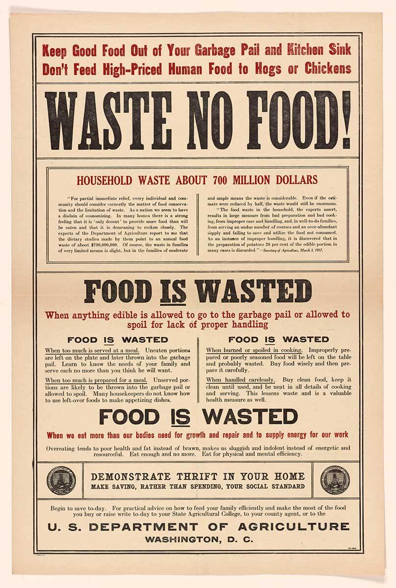 """""""Waste No Food"""" Washington DCUS Dept of Agriculture_circca1917 Rare Book and Special Colletions Division Library of Congress"""