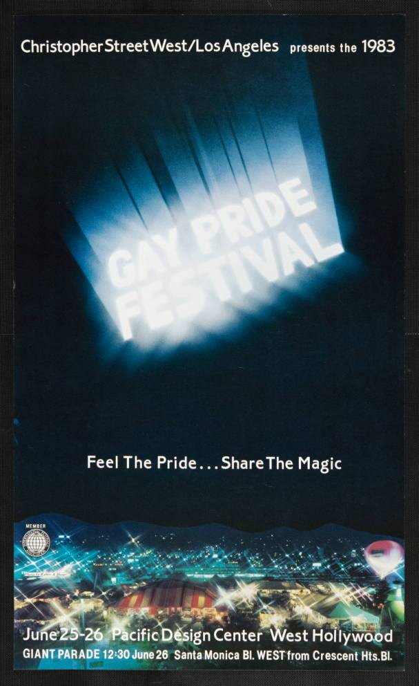 "Christopher Street West/Los Angeles presents the 1983 gay pride festival featuring the words ""Feel the pride, share the magic,"" poster. 