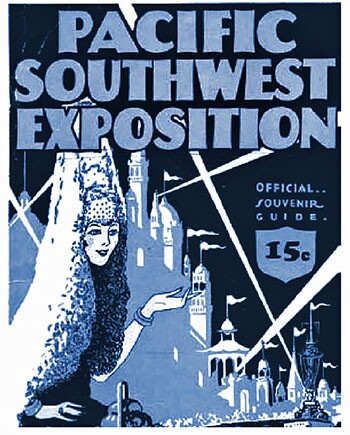 """Pacific Southwest Exposition. Long Beach launched the 1928 exhibition with the vague intention of commemorating """"the founding of California"""" in 1769. Advertisement from the author's collection"""