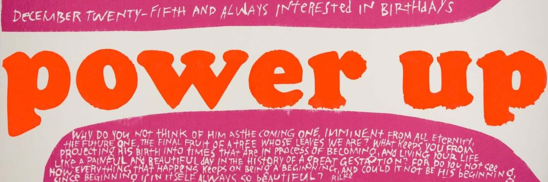 december 25, 1965. Screenprint | Collection UCLA Grunwald Center for the Graphic Arts, Hammer Museum. Corita Kent Bequest.