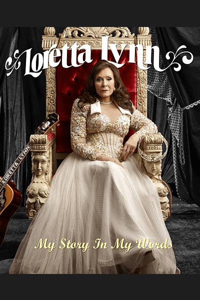 Loretta Lynn: My Story in My Words