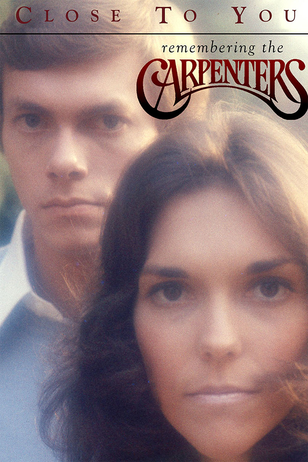 Close To You Remembering the Carpenters